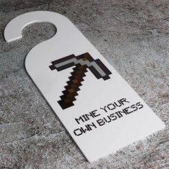Mine Your Own Business Minecraft Door Hanger